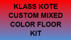 Custom Mixed Floor Kit