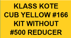 Cub Yellow #166 Kit without Reducer