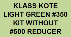 Light Green #350 Kit without Reducer