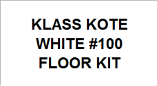 White #100 Floor Kit