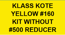 Yellow #160 Kit without Reducer