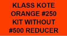 Orange #250 Kit without Reducer