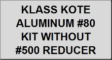 Aluminum #80 Kit without Reducer