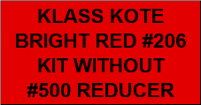 Bright Red #206 Kit without Reducer
