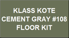 Cement Gray #108 Floor Kit