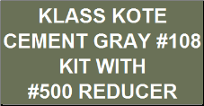 Cement Gray #108 Kit with Reducer
