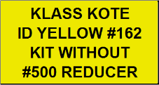 ID Yellow #162 Kit without Reducer
