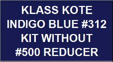 Indigo Blue #312 Kit without Reducer
