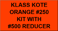Orange #250 Kit with Reducer