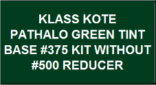 Pathalo Green Tint Base #375 Kit without Reducer