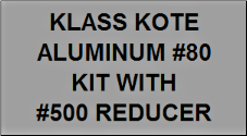 Aluminum #80 Kit with Reducer