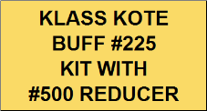 Buff #225 Kit with Reducer