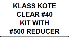 Clear #40 Kit with Reducer