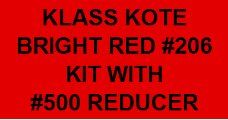 Bright Red #206 Kit with Reducer