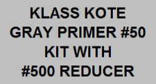 Gray Primer Kit - #50 with Reducer