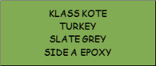 Turkey Slate Grey