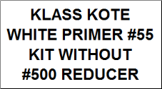White Primer - #55 Kit without Reducer
